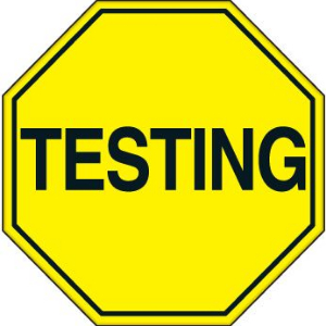 Testing sign yellow