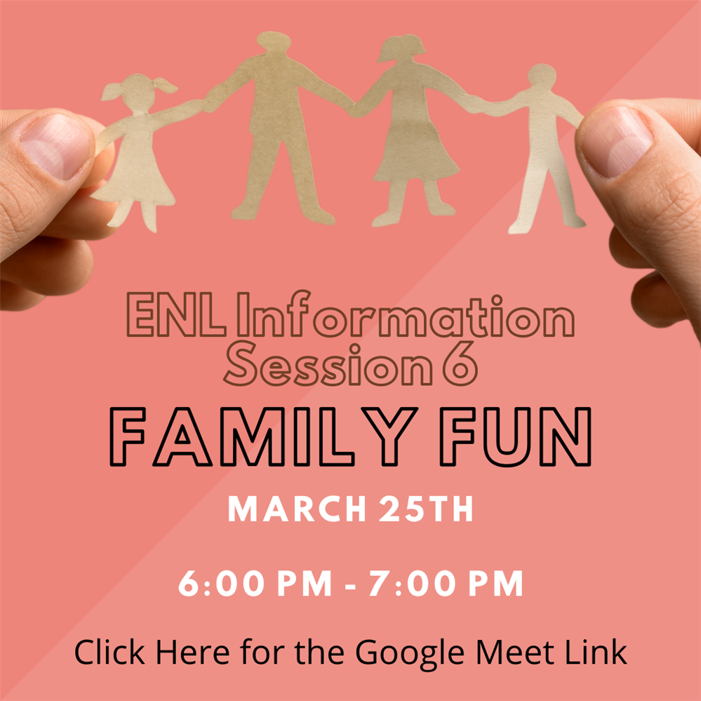 ENL Information Session 6